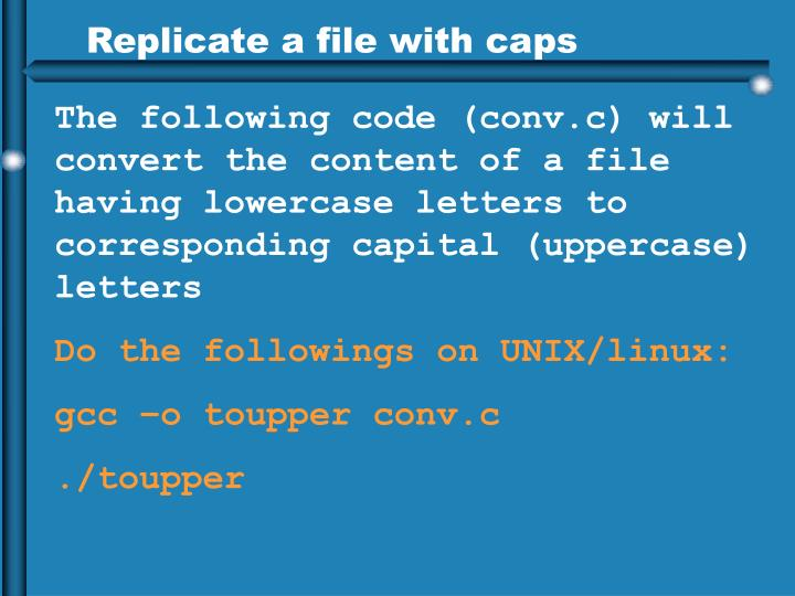 Replicate a file with caps