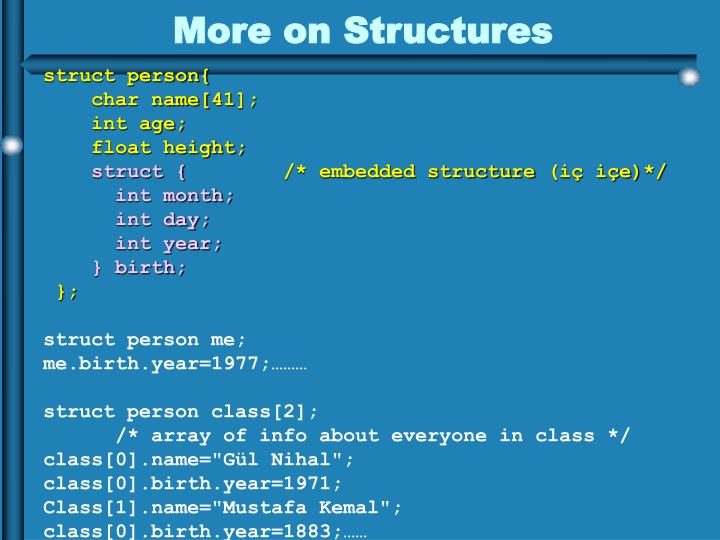 More on Structures