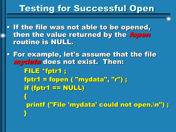 Testing for Successful Open