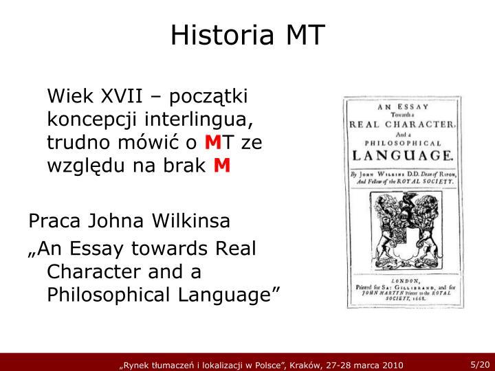 Wiek XVII – początki koncepcji interlingua, trudno mówić o