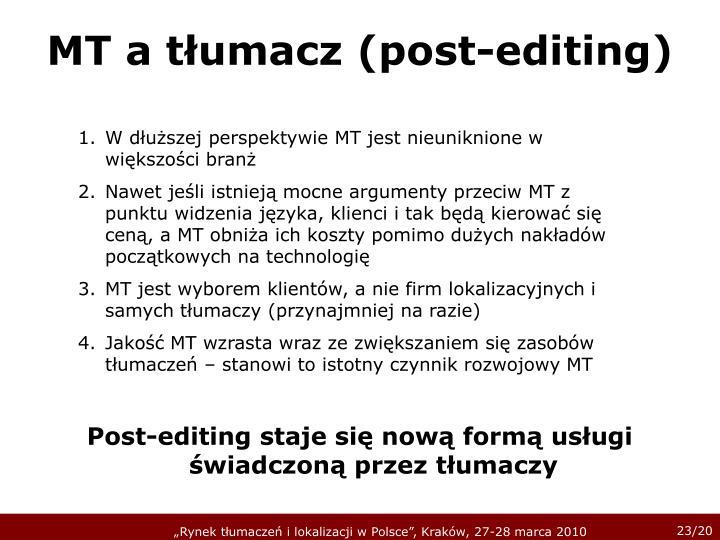MT a tłumacz (post-editing)