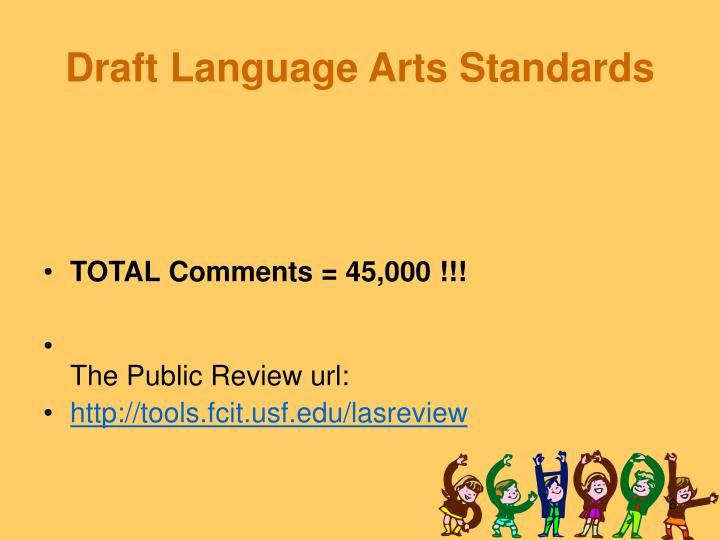 Draft Language Arts Standards