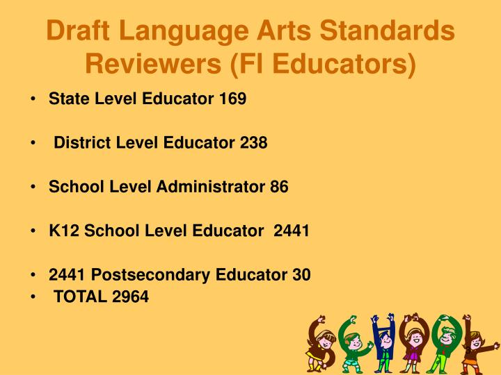 Draft language arts standards reviewers fl educators