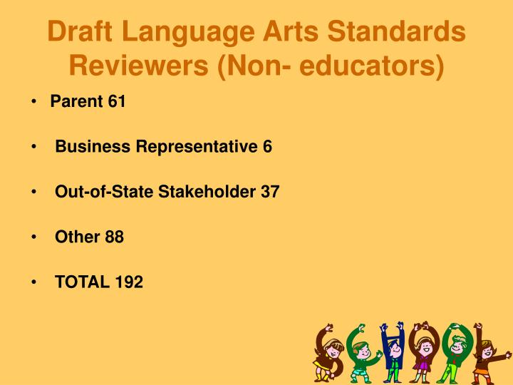 Draft language arts standards reviewers non educators