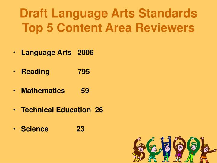 Draft Language Arts Standards Top 5 Content Area Reviewers