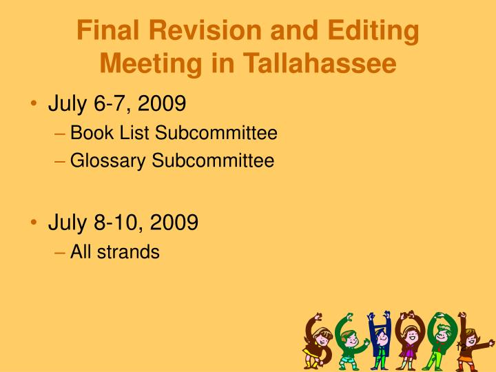 Final Revision and Editing Meeting in Tallahassee