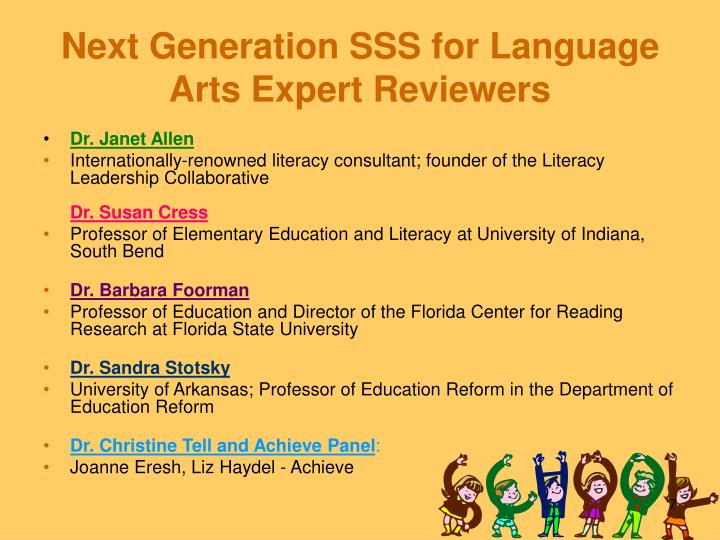 Next Generation SSS for Language Arts Expert Reviewers