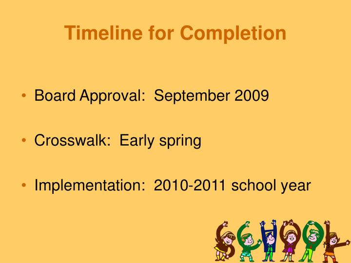 Timeline for Completion