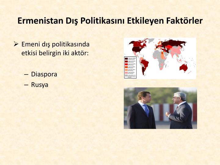 Ermenistan Dış Politikasını Etkileyen Faktörler
