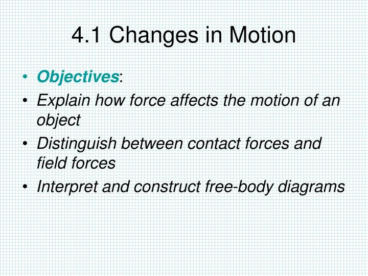4 1 changes in motion