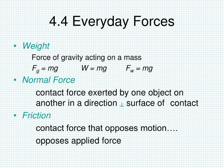 4.4 Everyday Forces