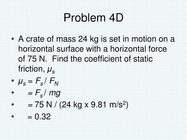 Problem 4D