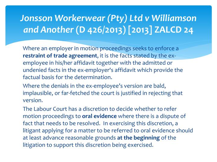 Jonsson Workerwear (Pty) Ltd v Williamson and Another