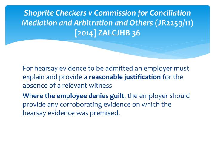 Shoprite Checkers v Commission for Conciliation Mediation and Arbitration and Others