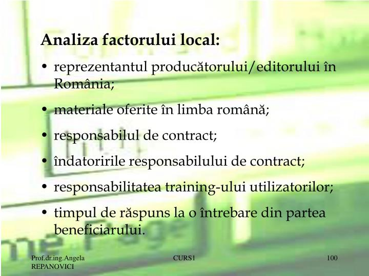 Analiza factorului local: