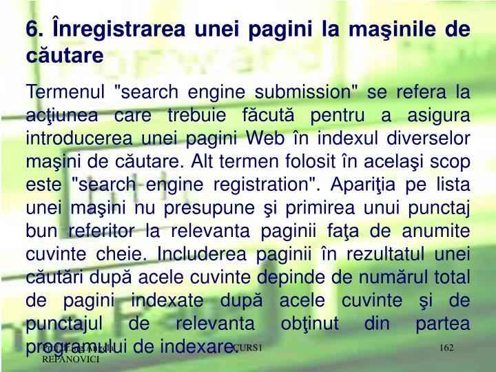 6. Înregistrarea unei pagini la maşinile de căutare