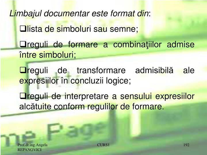 Limbajul documentar este format din