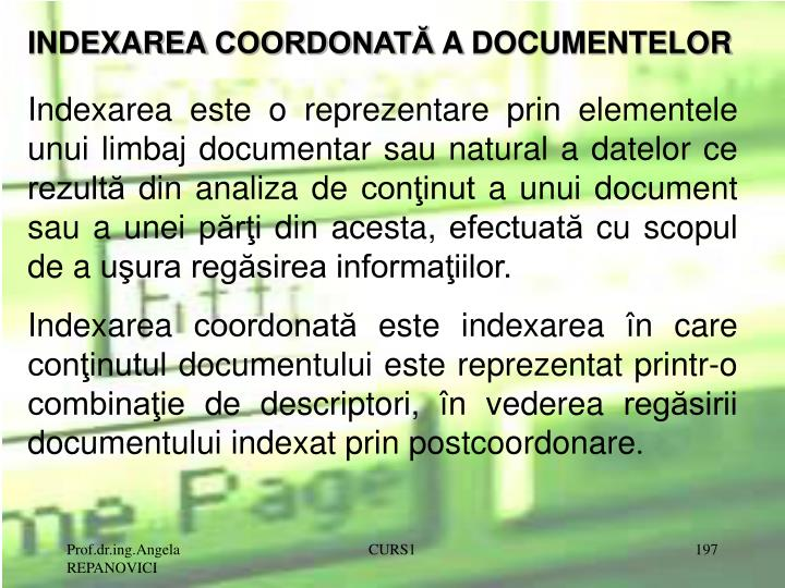 INDEXAREA COORDONAT A DOCUMENTELOR