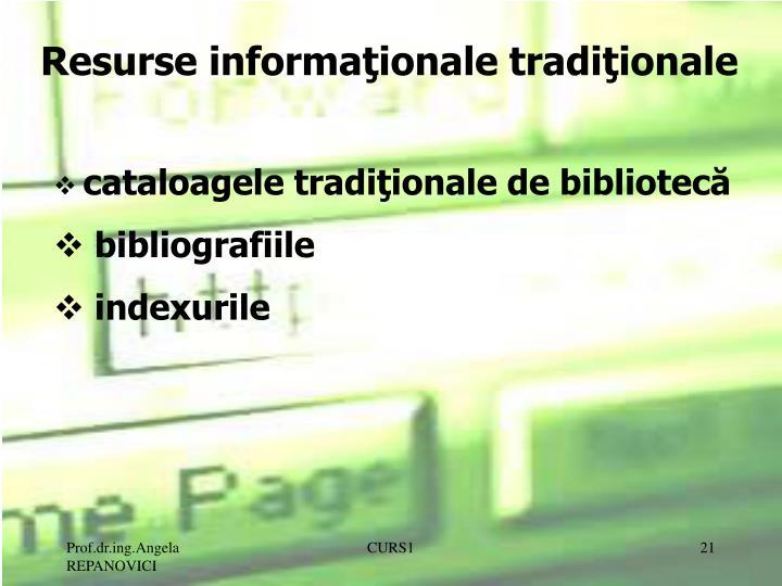 Resurse informaţionale tradiţionale