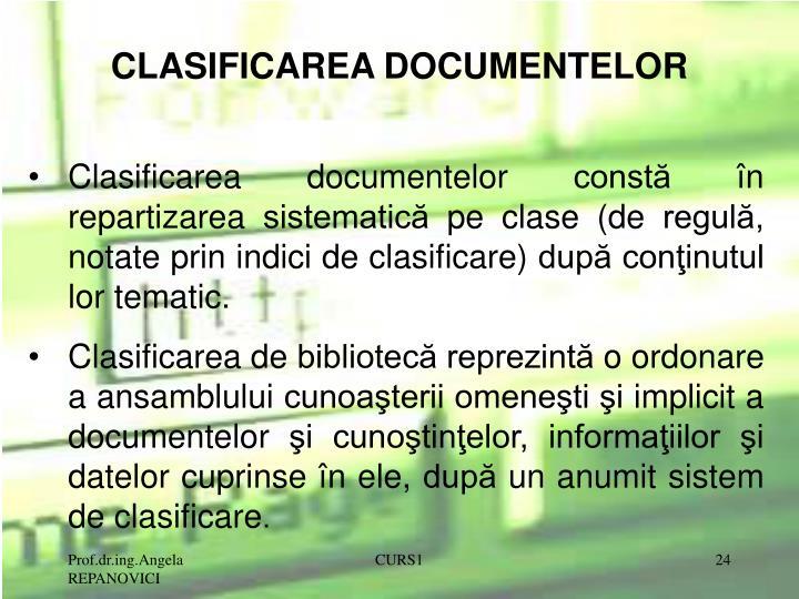 CLASIFICAREA DOCUMENTELOR