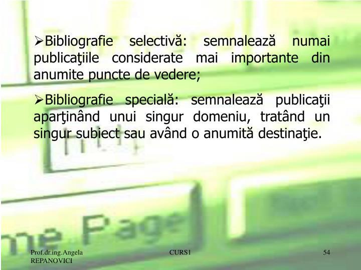 Bibliografie selectivă: