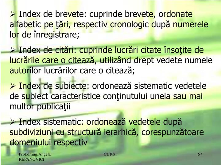 Index de brevete: cuprinde brevete, ordonate alfabetic pe