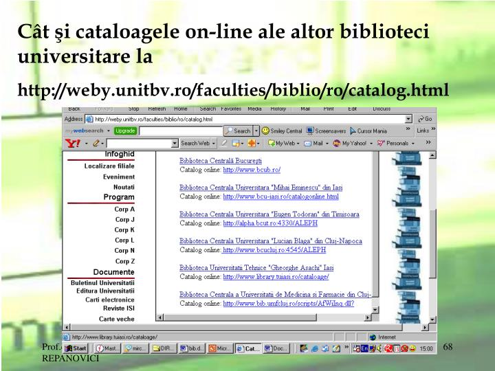 Ct i cataloagele on-line ale altor biblioteci universitare la
