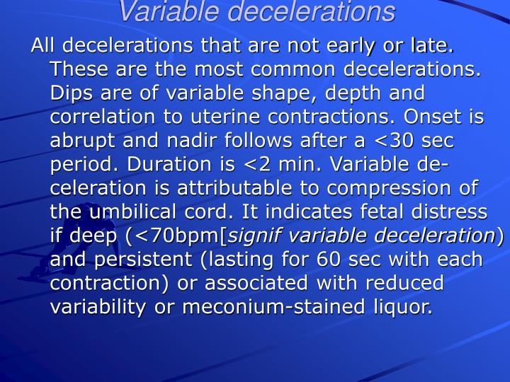 decelerations defined