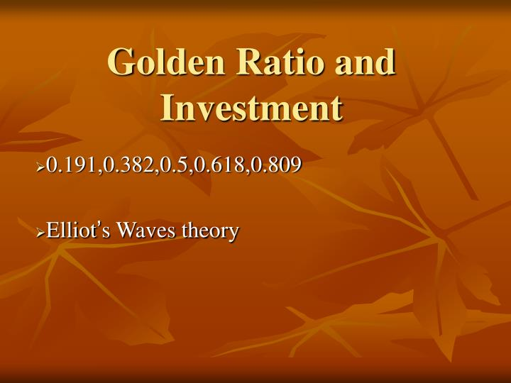 Golden Ratio and Investment