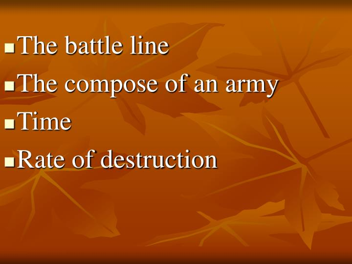 The battle line