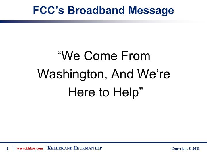 Fcc s broadband message
