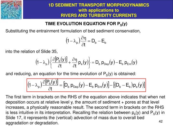 TIME EVOLUTION EQUATION FOR P