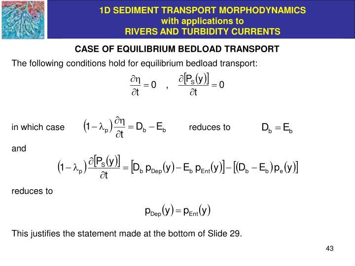 CASE OF EQUILIBRIUM BEDLOAD TRANSPORT