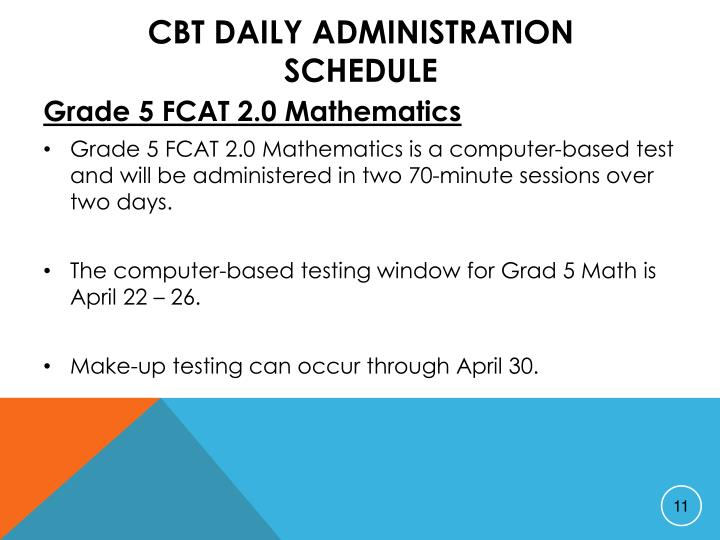 CBT Daily Administration