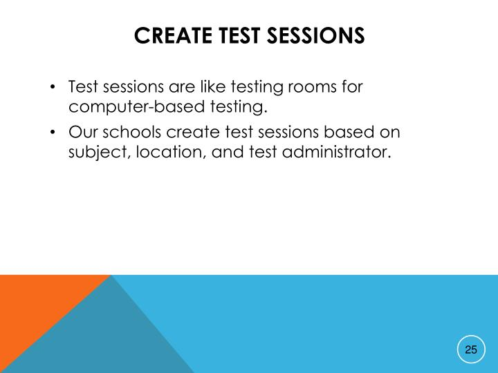 Create Test Sessions