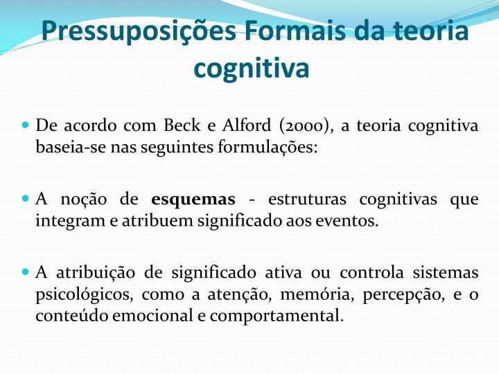 Pressuposições Formais da teoria cognitiva
