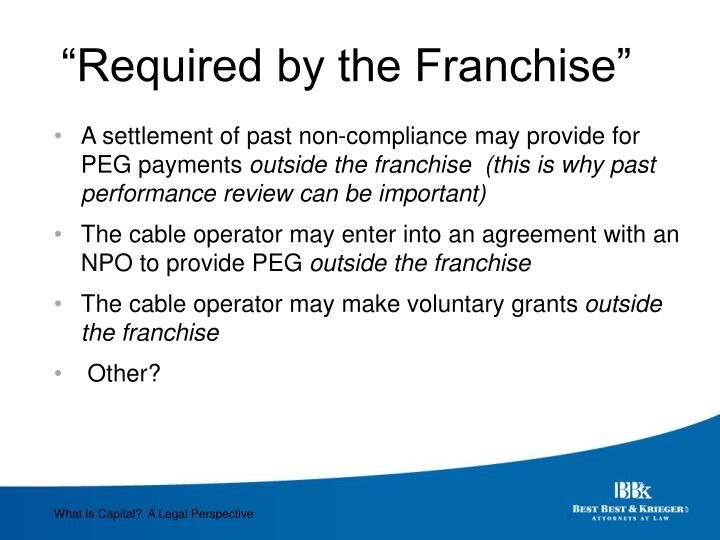 """Required by the Franchise"""
