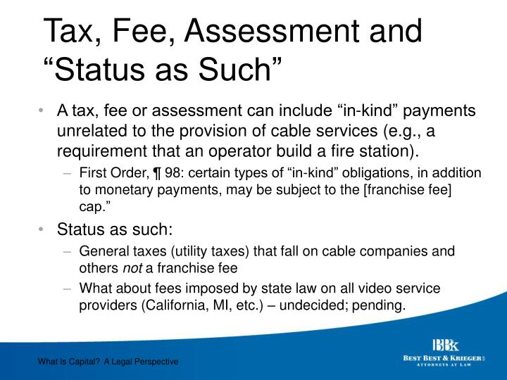 "Tax, Fee, Assessment and ""Status as Such"""