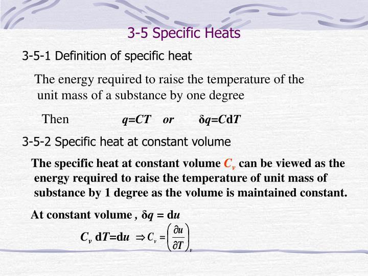 3-5 Specific Heats