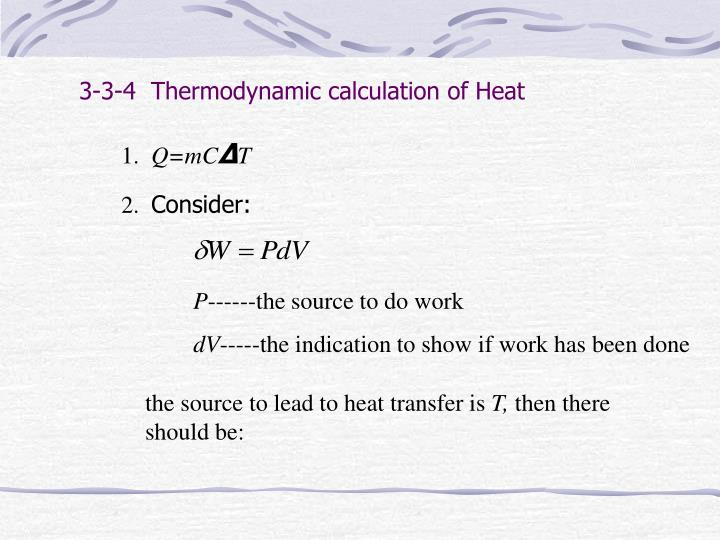 3-3-4  Thermodynamic calculation of Heat