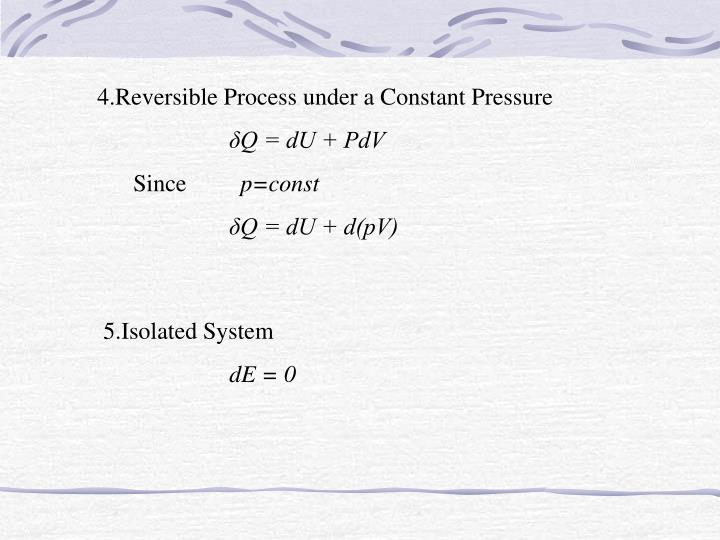 4.Reversible Process under a Constant Pressure