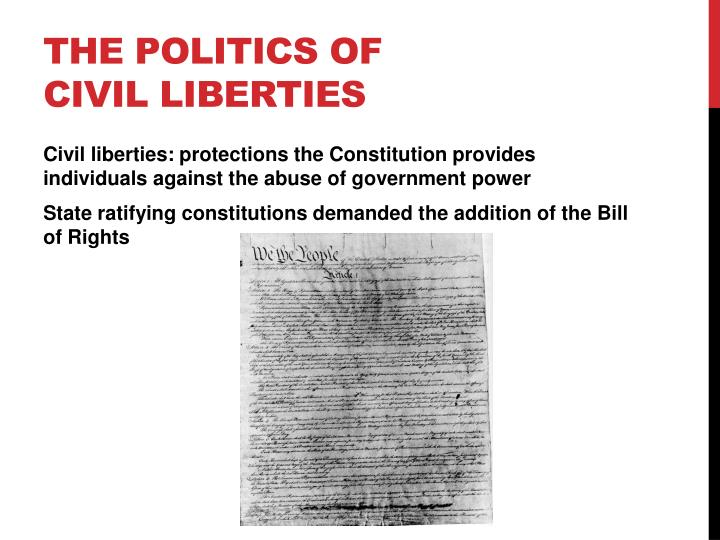 The Politics of Civil Liberties