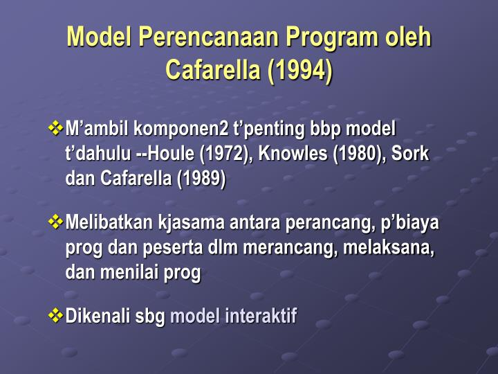 Model Perencanaan Program oleh Cafarella (1994)