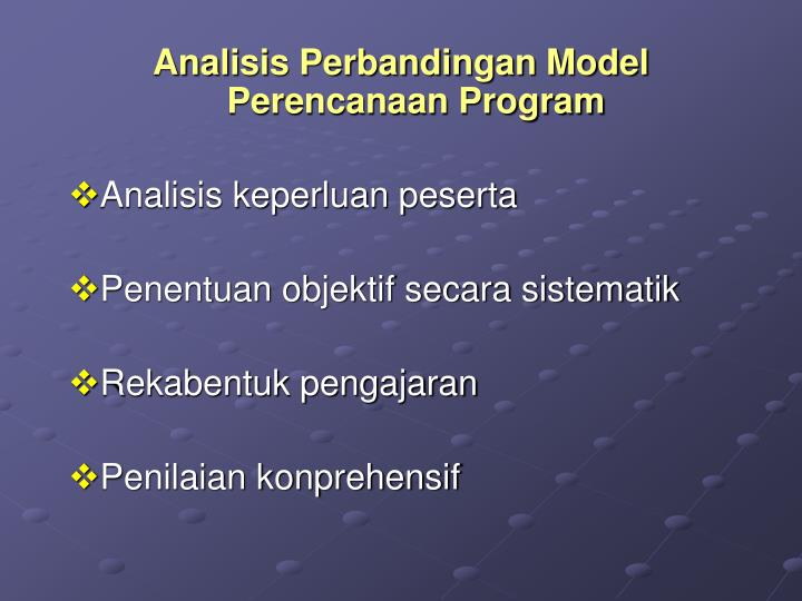 Analisis Perbandingan Model Perencanaan Program