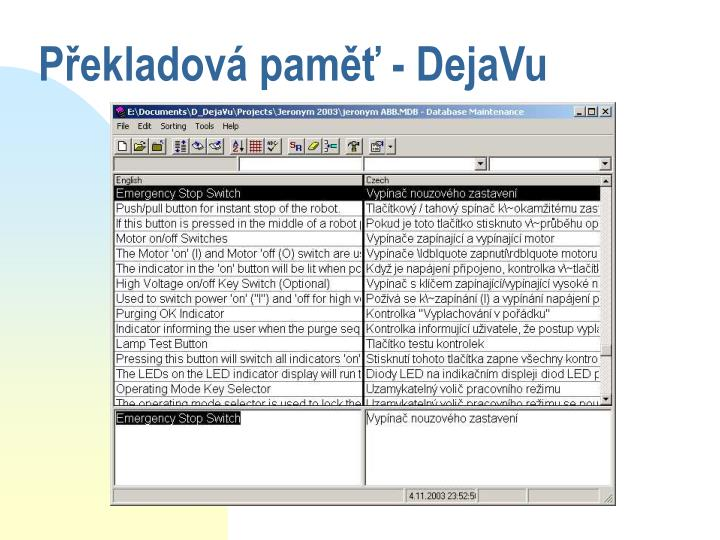 Překladová paměť - DejaVu