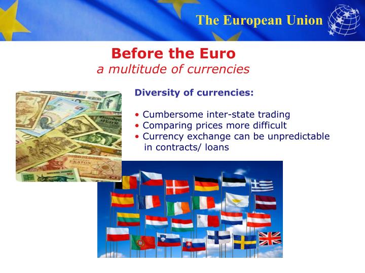 Before the euro a multitude of currencies