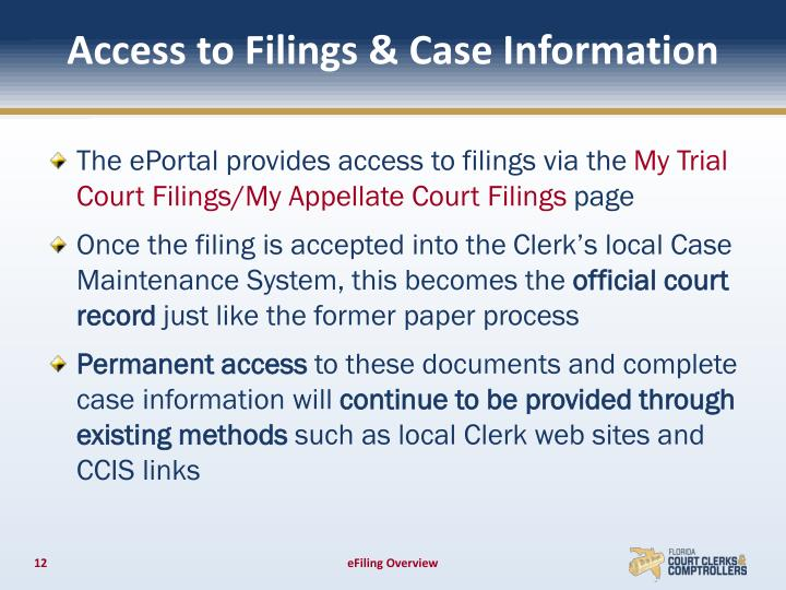 Access to Filings & Case Information