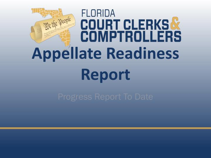Appellate Readiness Report