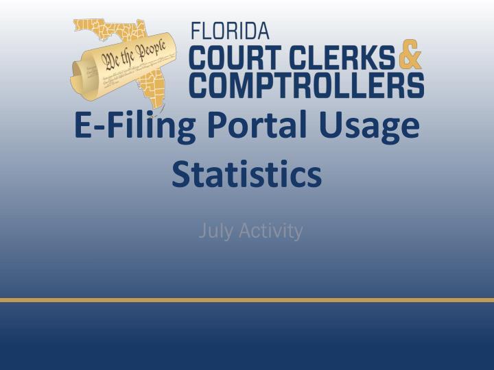 E-Filing Portal Usage Statistics