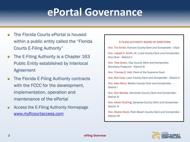 "The Florida Courts ePortal is housed within a public entity called the ""Florida"